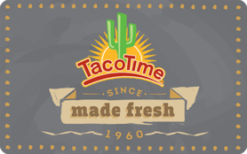 $5 TacoTime® Gift Card